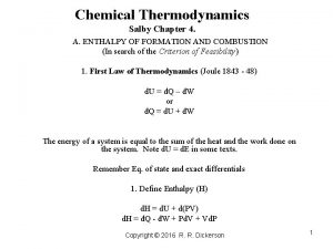 Chemical Thermodynamics Salby Chapter 4 A ENTHALPY OF