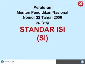 Peraturan Menteri Pendidikan Nasional Nomor 22 Tahun 2006