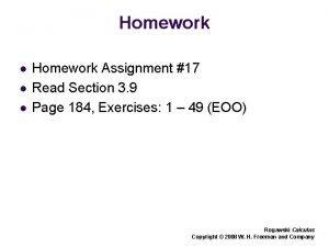 Homework l l l Homework Assignment 17 Read