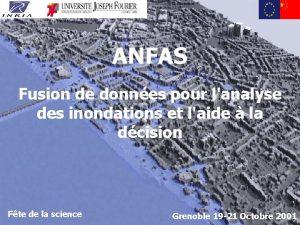ANFAS Fusion de donnes pour lanalyse des inondations