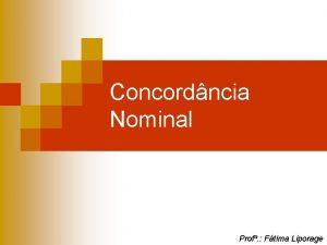 Concordncia Nominal Prof Ftima Liporage Concordncia Nominal Regra