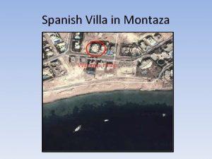 Spanish Villa in Montaza Villa at a glance