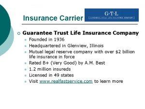 Insurance Carrier Guarantee Trust Life Insurance Company l