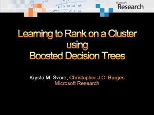 Learning to Rank on a Cluster using Boosted