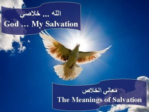 God My Salvation The Meanings of Salvation Beside