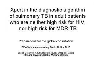 Xpert in the diagnostic algorithm of pulmonary TB
