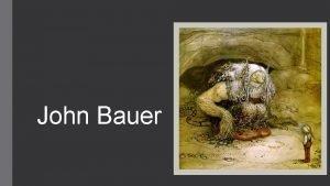 John Bauer En tavlas hemlighet John Bauer John