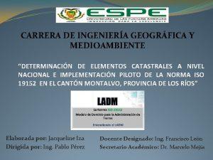 CARRERA DE INGENIERA GEOGRFICA Y MEDIOAMBIENTE DETERMINACIN DE