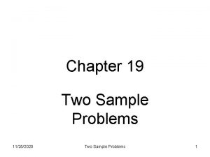 Chapter 19 Two Sample Problems 11252020 Two Sample