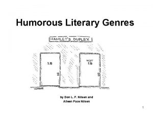 Humorous Literary Genres by Don L F Nilsen