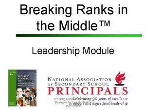 Breaking Ranks in the Middle Leadership Module Breaking