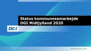 Status kommunesamarbejde DGI Midtjylland 2020 Mikkel Holm Thomsen