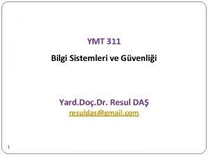 YMT 311 Bilgi Sistemleri ve Gvenlii Yard Do