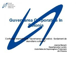 Guvernarea Corporativa n Polonia Conferinta Internaional Guvernarea corporativ