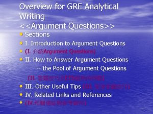 Overview for GRE Analytical Writing Argument Questions Sections