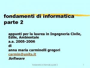 fondamenti di informatica parte 2 appunti per la