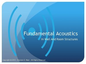 Fundamental Acoustics In Wall And Room Structures Copyright