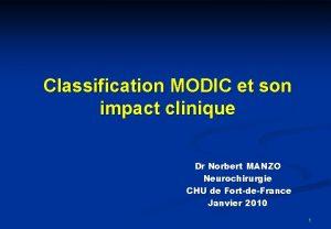 Classification MODIC et son impact clinique Dr Norbert