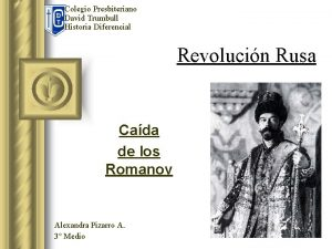 Colegio Presbiteriano David Trumbull Historia Diferencial Revolucin Rusa