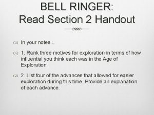 BELL RINGER Read Section 2 Handout In your