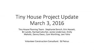 Tiny House Project Update March 3 2016 Tiny