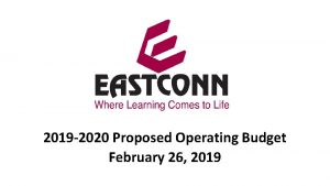 2019 2020 Proposed Operating Budget February 26 2019