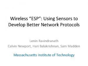 Wireless ESP Using Sensors to Develop Better Network