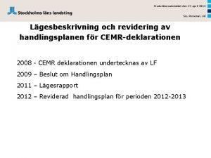 Produktionsutskottet den 24 april 2012 SLL Personal UG