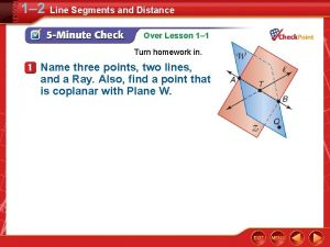 1 2 Line Segments and Distance Over Lesson