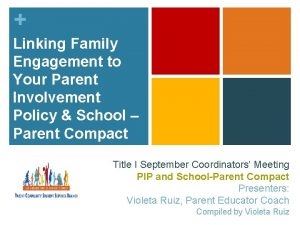 Linking Family Engagement to Your Parent Involvement Policy