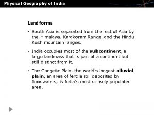 Physical Geography of India Landforms South Asia is