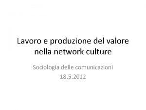 Lavoro e produzione del valore nella network culture