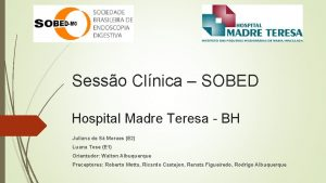 Sesso Clnica SOBED Hospital Madre Teresa BH Juliana