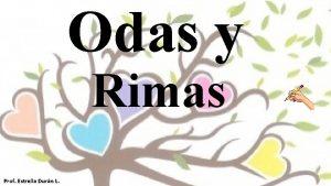 Odas y Rimas Prof Estrella Durn L Odas