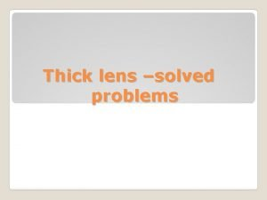 Thick lens solved problems Q 1 A double