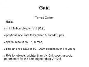 Gaia Toma Zwitter Gaia 1 1 billion objects
