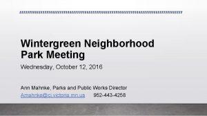 Wintergreen Neighborhood Park Meeting Wednesday October 12 2016