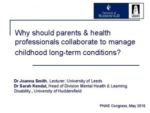 Why should parents health professionals collaborate to manage