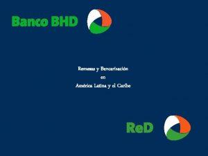 Remesas y Bancarizacin en Amrica Latina y el