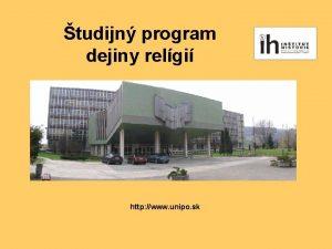tudijn program dejiny relgi http www unipo sk