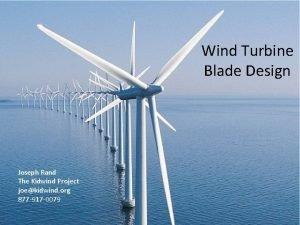 Wind Turbine Blade Design Joseph Rand The Kidwind
