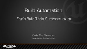 Build Automation Epics Build Tools Infrastructure Gerke Max