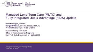 Managed Long Term Care MLTC and Fully Integrated