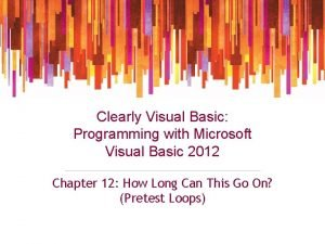 Clearly Visual Basic Programming with Microsoft Visual Basic