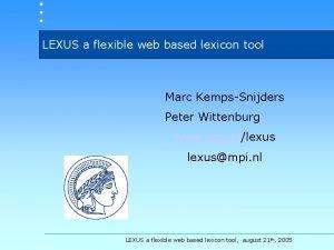LEXUS a flexible web based lexicon tool Marc