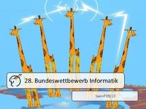 28 Bundeswettbewerb Informatik bwinf 0910 Inhalt Vorwort Der
