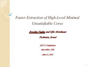 Faster Extraction of HighLevel Minimal Unsatisfiable Cores Ryvchin