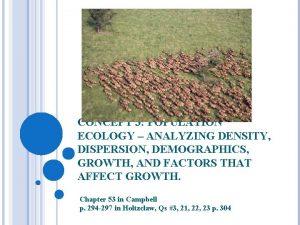 CONCEPT 3 POPULATION ECOLOGY ANALYZING DENSITY DISPERSION DEMOGRAPHICS