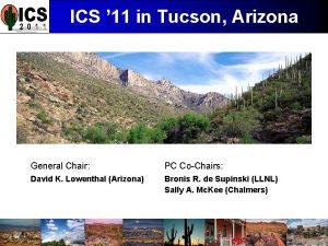 ICS 11 in Tucson Arizona General Chair PC