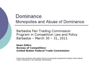 Dominance Monopolies and Abuse of Dominance Barbados Fair